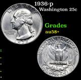 1936-p Washington Quarter 25c Grades Choice AU/BU Slider+