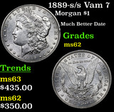 1889-s /s Vam 7 Morgan Dollar $1 Grades Select Unc