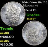 1904-o Vam 10a R6 Morgan Dollar $1 Grades GEM+ Unc