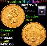 ***Auction Highlight*** 1862 Ty 3 Gold Dollar $1 Graded BU+ By USCG (fc)