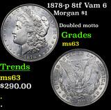 1878-p 8tf Vam 6 Morgan Dollar $1 Grades Select Unc
