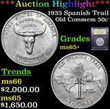 ***Auction Highlight*** 1935 Spanish Trail Old Commem Half Dollar 50c Graded GEM+ Unc By USCG (fc)