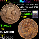 ***Auction Highlight*** 1794 C-9 R2 High Relief Head Liberty Cap half cent 1/2c Graded vg+ By USCG (