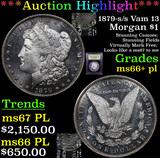 ***Auction Highlight*** 1879-s /s Vam 13 Morgan Dollar $1 Graded GEM++ PL By USCG (fc)