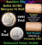 ***Auction Highlight*** AU/BU Slider Brinks Shotgun Morgan $1 Roll 1891 & O Ends Virtually UNC (fc)