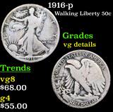 1916-p Walking Liberty Half Dollar 50c Grades vg details