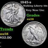 1945-s Walking Liberty Half Dollar 50c Grades Choice AU/BU Slider