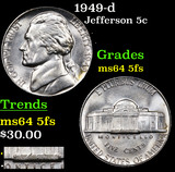 1949-d Jefferson Nickel 5c Grades Choice Unc 5fs