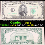 1950B $5 Green Seal Federal Reserve Note (New York, NY) Grades Choice AU