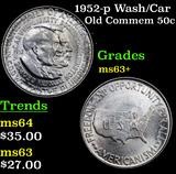 1952-p Wash/Car Old Commem Half Dollar 50c Grades Select+ Unc