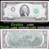 *Star Note * 1976 $2 Green Seal Federal Reserve Note (Philidelphia, PA) Grades Gem+ CU