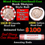 Mixed small cents 1c orig shotgun roll, 1915-d Wheat Cent, 1896 Indian Cent other end, Seal Strong W