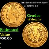 1883 n/c racketeer nickel Liberty Nickel 5c Grades vf details