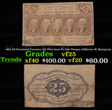 1862 US Fractional Currency 25¢ First Issue Fr-1281 Thomas Jefferson W/ Monigram Grades vf+