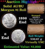 ***Auction Highlight*** AU/BU Slider Brinks Shotgun Morgan $1 Roll 1896 & O Ends Virtually UNC (fc)
