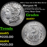 1902-o Vam 15A I3 R6 Mint Error Morgan Dollar $1 Grades Choice+ Unc