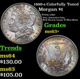 1880-s Colorfully Toned Morgan Dollar $1 Grades Select+ Unc