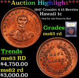 ***Auction Highlight*** 1847 Crosslet 4 15 Berries Hawaii 1c Graded Select Unc RD By USCG (fc)