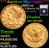 ***Auction Highlight*** 1891-cc Gold Liberty Half Eagle $5 Graded Unc Details By USCG (fc)