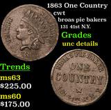 1863 One Country Civil War Token 1c Grades Unc Details