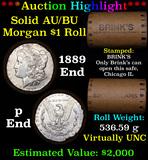 ***Auction Highlight*** AU/BU Slider Brinks Shotgun Morgan $1 Roll 1889 & P Ends Virtually UNC (fc)