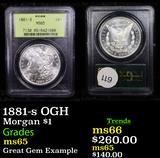 PCGS 1881-s OGH Morgan Dollar $1 Graded ms65 By PCGS