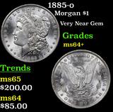1885-o Morgan Dollar $1 Grades Choice+ Unc