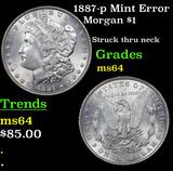 1887-p Mint Error Morgan Dollar $1 Grades Choice Unc