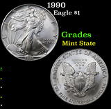 1990 Silver Eagle Dollar $1 Grades Mint State