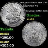1878-p Rev '79 Vam 225A I3 R6 Morgan Dollar $1 Grades Select Unc