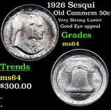 1926 Sesqui Old Commem Half Dollar 50c Grades Choice Unc