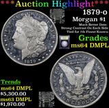 ***Auction Highlight*** 1879-o Morgan Dollar $1 Graded Choice Unc DMPL By USCG (fc)
