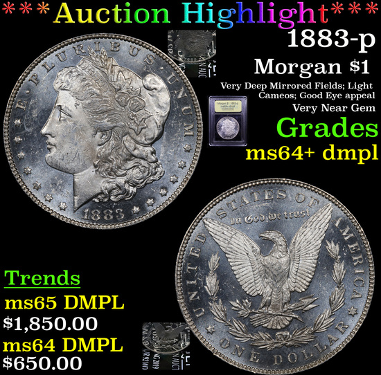 ***Auction Highlight*** 1883-p Morgan Dollar $1 Graded Choice Unc+ DMPL By USCG (fc)