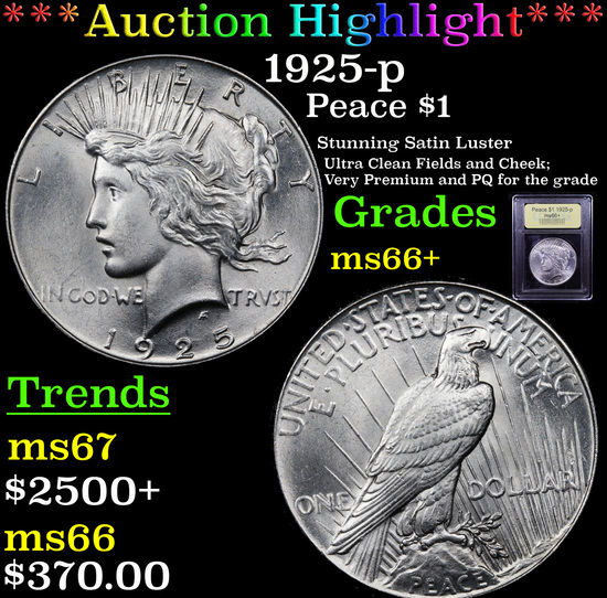 ***Auction Highlight*** 1925-p Peace Dollar $1 Graded GEM++ Unc By USCG (fc)