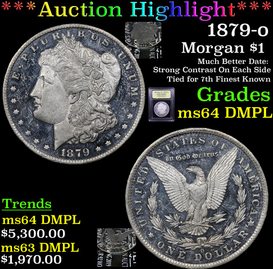 ***Auction Highlight*** 1879-o Morgan Dollar $1 Graded Choice Unc DMPL By USCG (fc)