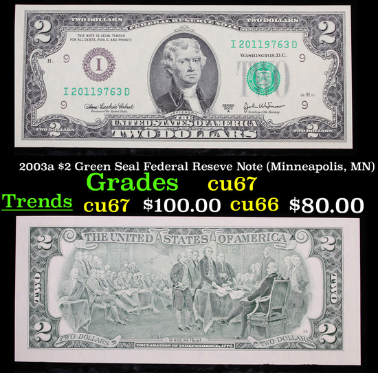 2003a $2 Green Seal Federal Reseve Note (Minneapolis, MN) Grades Gem++ CU