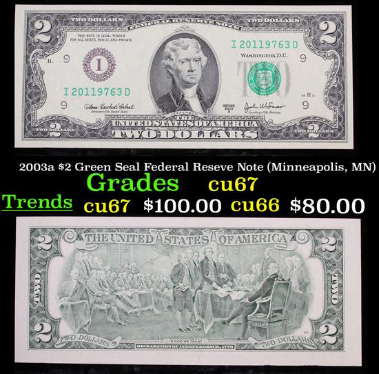2003a $2 Green Seal Federal Reseve Note (Minneapolis, MN) Grades Gem++ CU