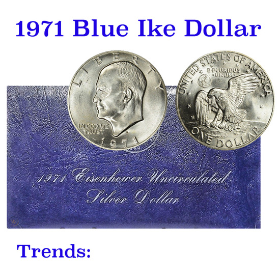 "1971-s Silver Uncirculated Eisenhower Dollar ""Blue Ike"""