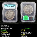 1902-s Morgan Dollar $1 Graded f details By ICG