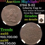 ***Auction Highlight*** NGC 1794 S-22 Liberty Cap Large Cent 1c Graded au details By NGC (fc)