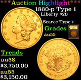 ***Auction Highlight*** 1860-p Type 1 Gold Liberty Double Eagle $20 Graded Choice AU By USCG (fc)