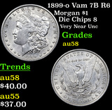 1899-o Vam 7B R6 Morgan Dollar $1 Grades Choice AU/BU Slider