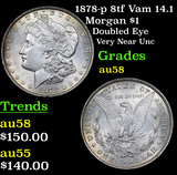 1878-p 8tf Vam 14.1 Morgan Dollar $1 Grades Choice AU/BU Slider