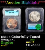 ***Auction Highlight*** 1881-s Colorfully Toned Morgan Dollar $1 Graded ms67 By ICG (fc)