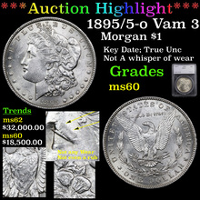 1895/5-o Vam 3 I2 R4 Morgan Dollar $1 Graded ms60