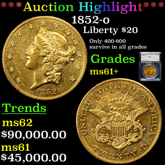 *HIGHLIGHT OF ENTIRE AUCTION* 1852-o Gold Liberty Double Eagle $20 Graded ms61+ By SEGS (fc)