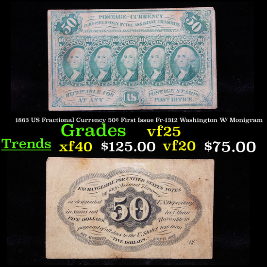 1863 US Fractional Currency 50¢ First Issue Fr-1312 Washington W/ Monigram Grades vf+