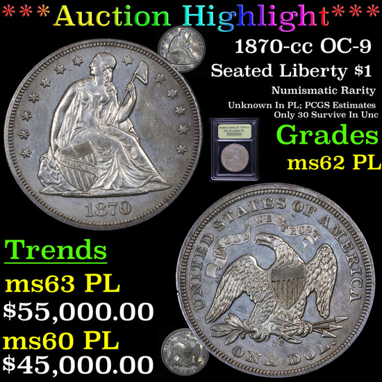 *HIGHLIGHT OF ENTIRE AUCTION* 1870-cc OC-9 Seated Liberty Dollar $1 Graded Select Unc PL By USCG (fc