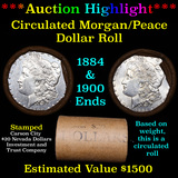 ***Auction Highlight*** Morgan/Peace $1 Mixed Roll Shotgun Wrapper 1884 & 1900 Ends (fc)