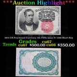 ***Auction Highlight*** 1875 US Fractional Currency 10c Fifth Issue fr-1266 Short Key Grades Gem++ C